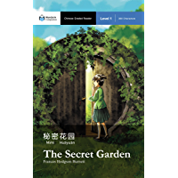 The Secret Garden: Mandarin Companion Graded Readers: Level 1, Simplified Chinese Edition (English Edition)