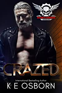 Crazed (Satan's Savages MC Series Book 4)