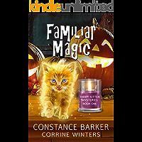 Familiar Magic (Tabby Kitten Mystery Book 1)