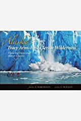 Alaska's Tracy Arm & Sawyer Glaciers Hardcover