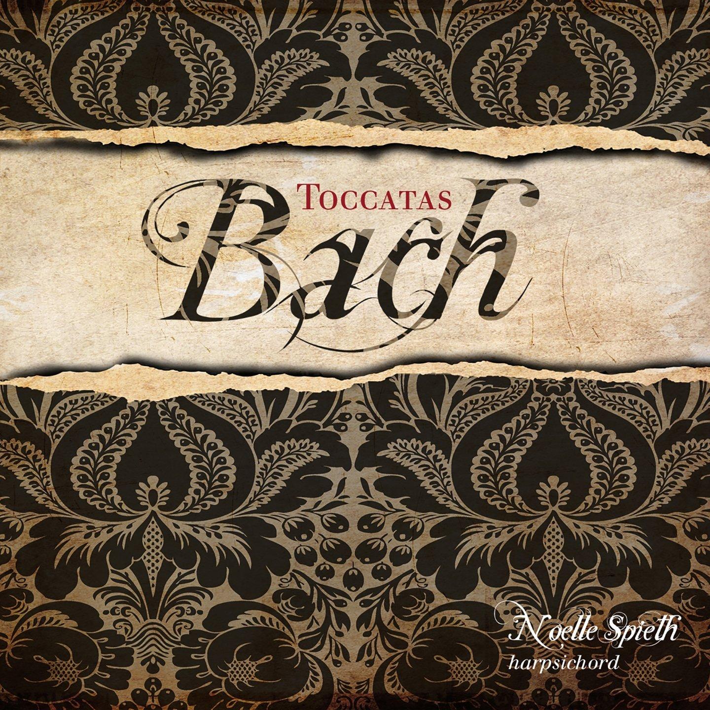 Bach: Toccatas Kansas Genuine Free Shipping City Mall