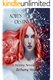 Aoife's Destiny: A Destiny Novel (Destiny Series Book 3)