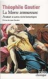 La Morte amoureuse - Avatar et autres récits fantastiques