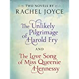 Harold Fry & Queenie: Two-Book Bundle from Rachel Joyce: The Unlikely Pilgrimage of Harold Fry and The Love Song of Miss Quee