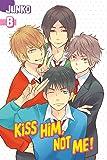 Kiss Him, Not Me 8