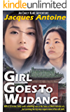 Girl Goes To Wudang (An Emily Kane Adventure Book 7)