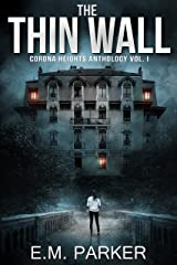 The Thin Wall: A Paranormal Thriller (Corona Heights Book 1) Kindle Edition