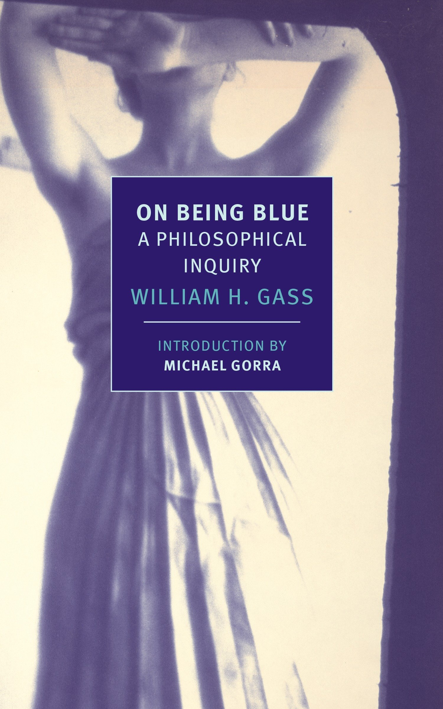 f74b6c882 Amazon.com  On Being Blue  A Philosophical Inquiry (New York Review ...