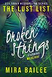 Broken Strings: The Devon Stone Prequel (The Lust List: Miles Riot Book 2)