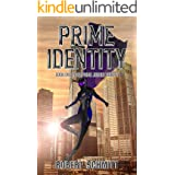 Prime Identity (Prime Justice Trilogy Book 1)