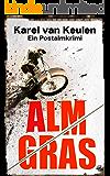 Almgras: Ein Postalmkrimi (Postalmkrimi Teil 3)