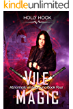 Vile Magic (Abnormals Underground #4)