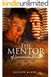 The Mentor of Lonemarsh House