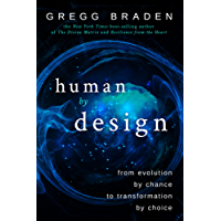 Human by Design: From Evolution by Chance to Transformation by Choice