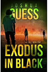 Exodus in Black (The Fall Book 5) Kindle Edition