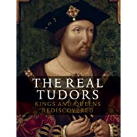 Real Tudors: Kings and Queens