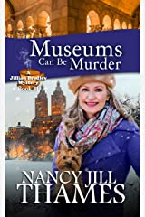 Museums Can Be Murder: A Jillian Bradley Mystery, Book 11 Kindle Edition