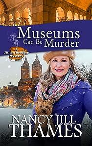Museums Can Be Murder: A Jillian Bradley Mystery, Book 11