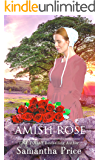 Amish Rose: Amish Romance Novel (Amish Love Blooms Book 1)