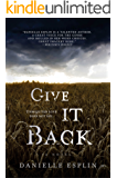 Give It Back (English Edition)