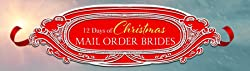 The Twelve Days of Christmas Mail-Order Brides