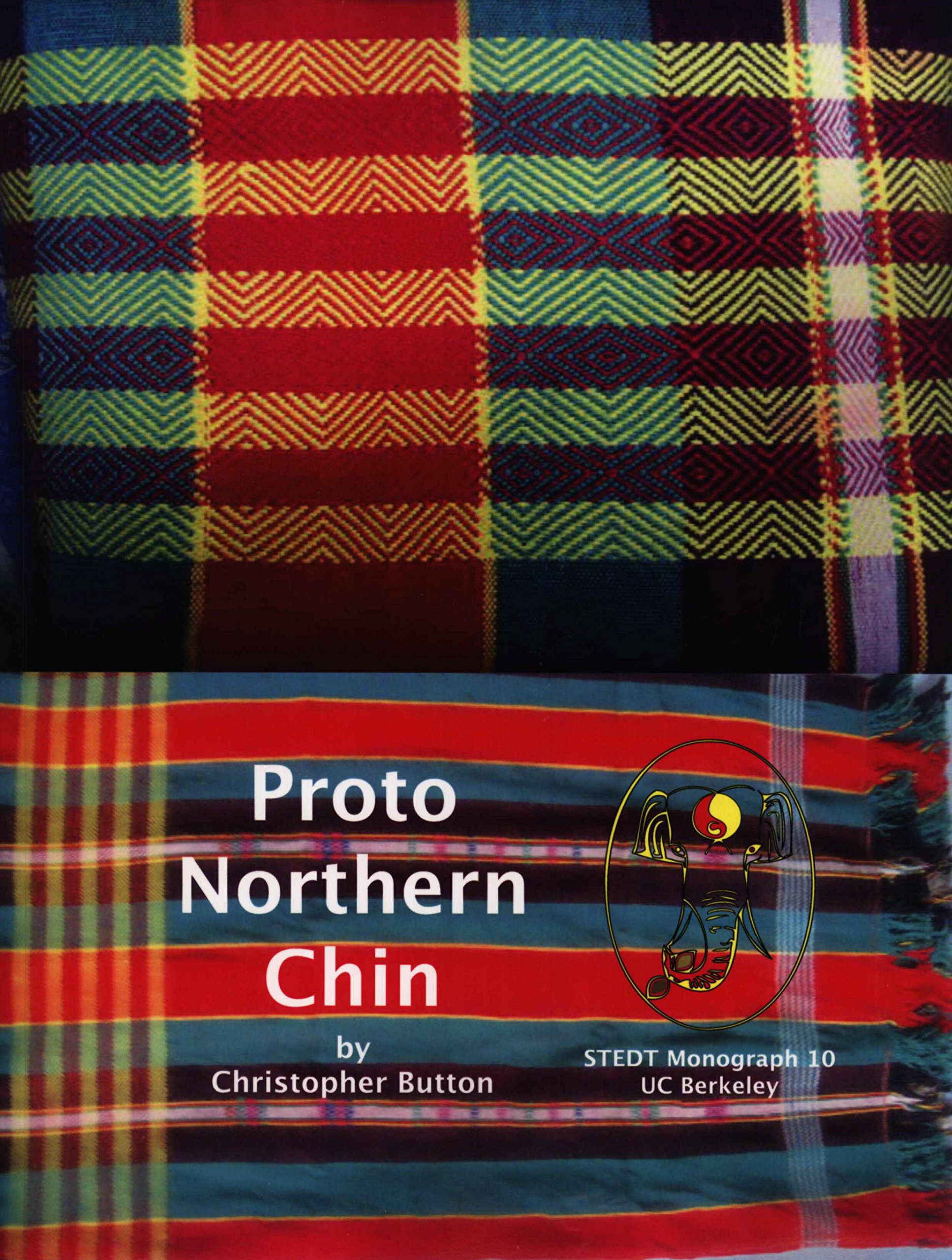 Proto Northern Chin: Christopher Button: 9780944613498