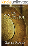 The Decision (The Amish Farm Trilogy Book 3)