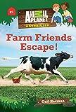 Farm Friends Escape! (Animal Planet Adventures Chapter Books #2) (Volume 2)