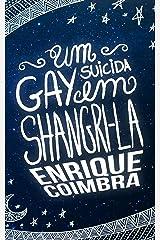 Um Gay Suicida em Shangri-la (Portuguese Edition) Kindle Edition