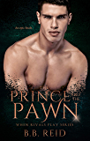 The Prince and the Pawn (When Rivals Play Book 4) (English Edition)