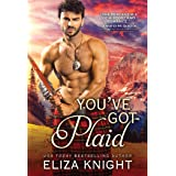 You've Got Plaid: Enemies-to-Lovers Romance in the Scottish Highlands (Prince Charlie's Angels, 3)