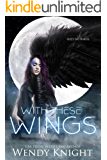 With These Wings (English Edition)