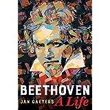 Beethoven, A Life