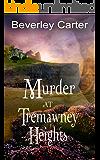 Murder at Tremawney Heights (Tremawney Mysteries Book 2)