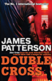 Double Cross (Alex Cross Book 13) (English Edition)