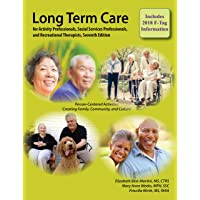 Long-Term Care for Activity Professionals, Social Services Professionals, and Recreational Therapists, Seventh Edition