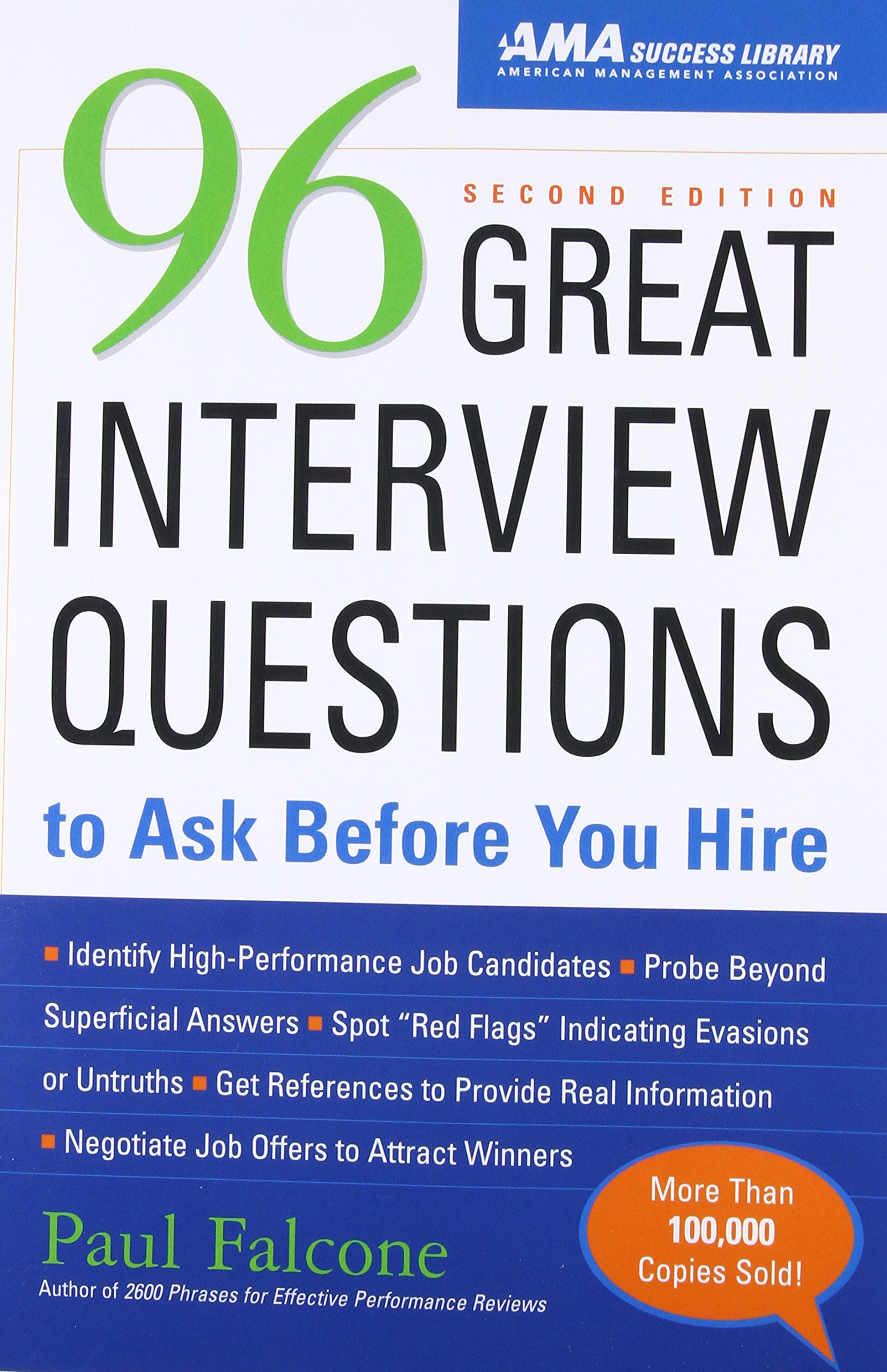 96 great interview questions to ask before you hire paul falcone 8601400099919 amazoncom books - Library Assistant Interview Questions And Answers