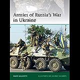 Armies of Russia's War in Ukraine (Elite Book 228) (English Edition)