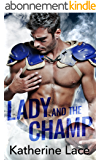 Lady and the Champ (English Edition)