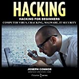 Hacking: Become the Ultimate Hacker: Computer Virus Cracking Malware IT Security