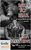 Southern Shifters: Ink To Bear (Kindle Worlds Novella) (Black & White Series Book 1)