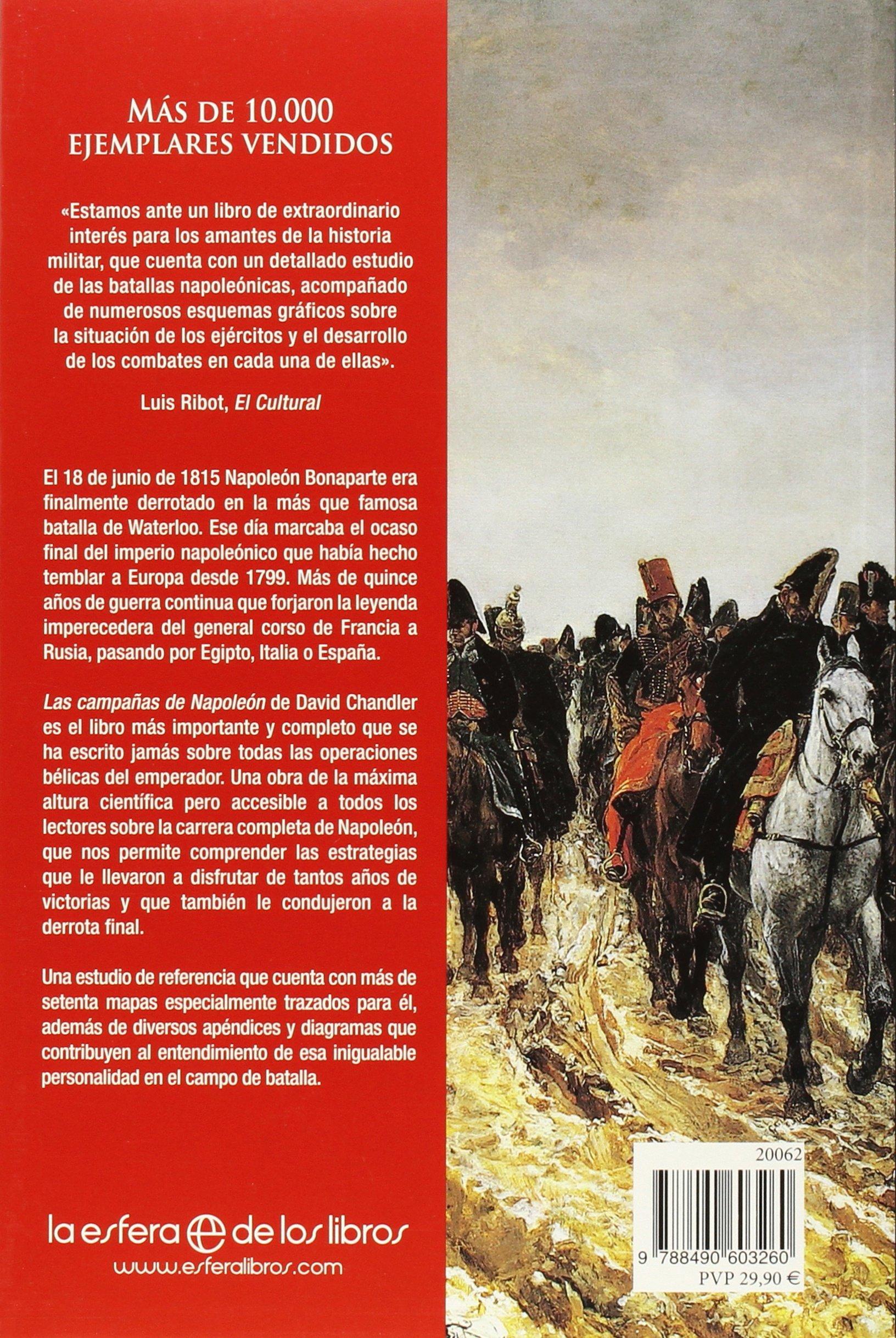 Las Campañas De Napoleón (Historia): Amazon.es: Chandler, David, Cifuentes Cifuentes, Rosa, Fernández- Vitorio, Carlos y Francisco: Libros