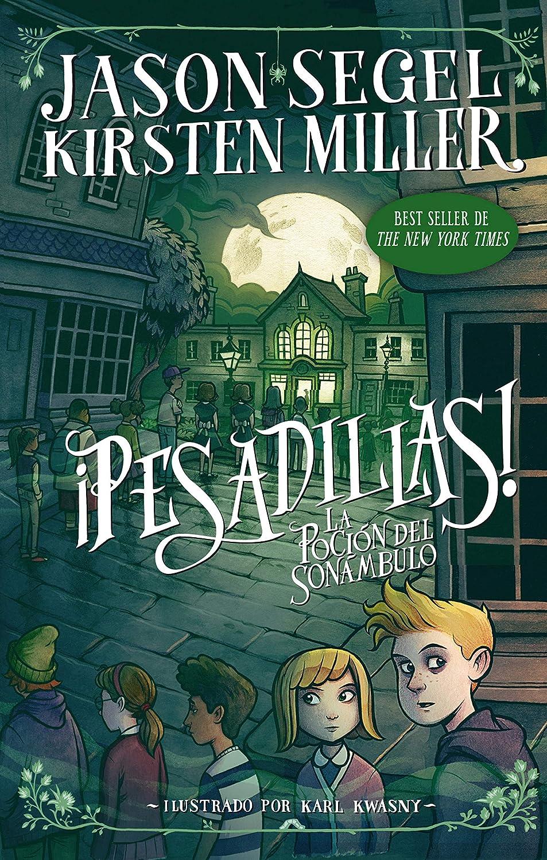Pesadillas! La poción del sonámbulo: Pesadillas 2 eBook: Segel, Jason, Miller, Kirsten: Amazon.es: Tienda Kindle