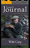 Wild Carp: Fennel's Journal No. 4