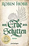 Der Erbe der Schatten: Roman (Die Chronik der Weitseher 3) (German Edition)