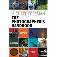 The Photographer's Handbook: Equipment - Technique - Style book cover