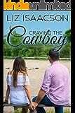 Craving the Cowboy: Christian Contemporary Romance (Grape Seed Falls Romance Book 2) (English Edition)
