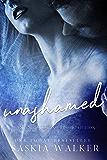 Unashamed (Short stories by Saskia Walker Book 2)