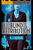 Blind Retribution