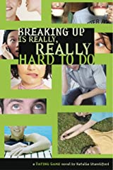 BREAKING UP IS REALLY, REALLY HARD TO DO (Dating Game (Paperback) Book 2) Kindle Edition